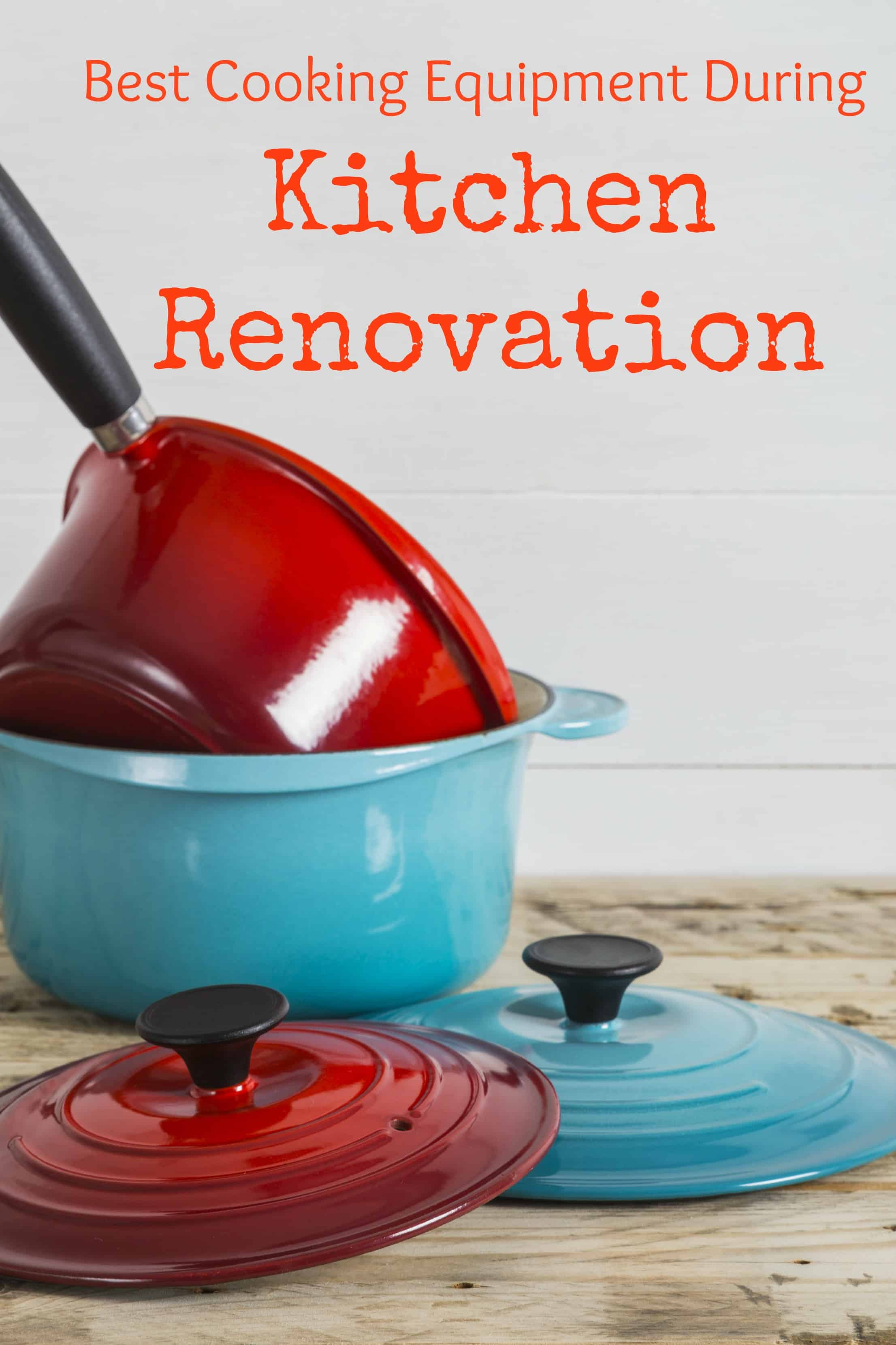 Best Cooking Equipment During Kitchen Renovation