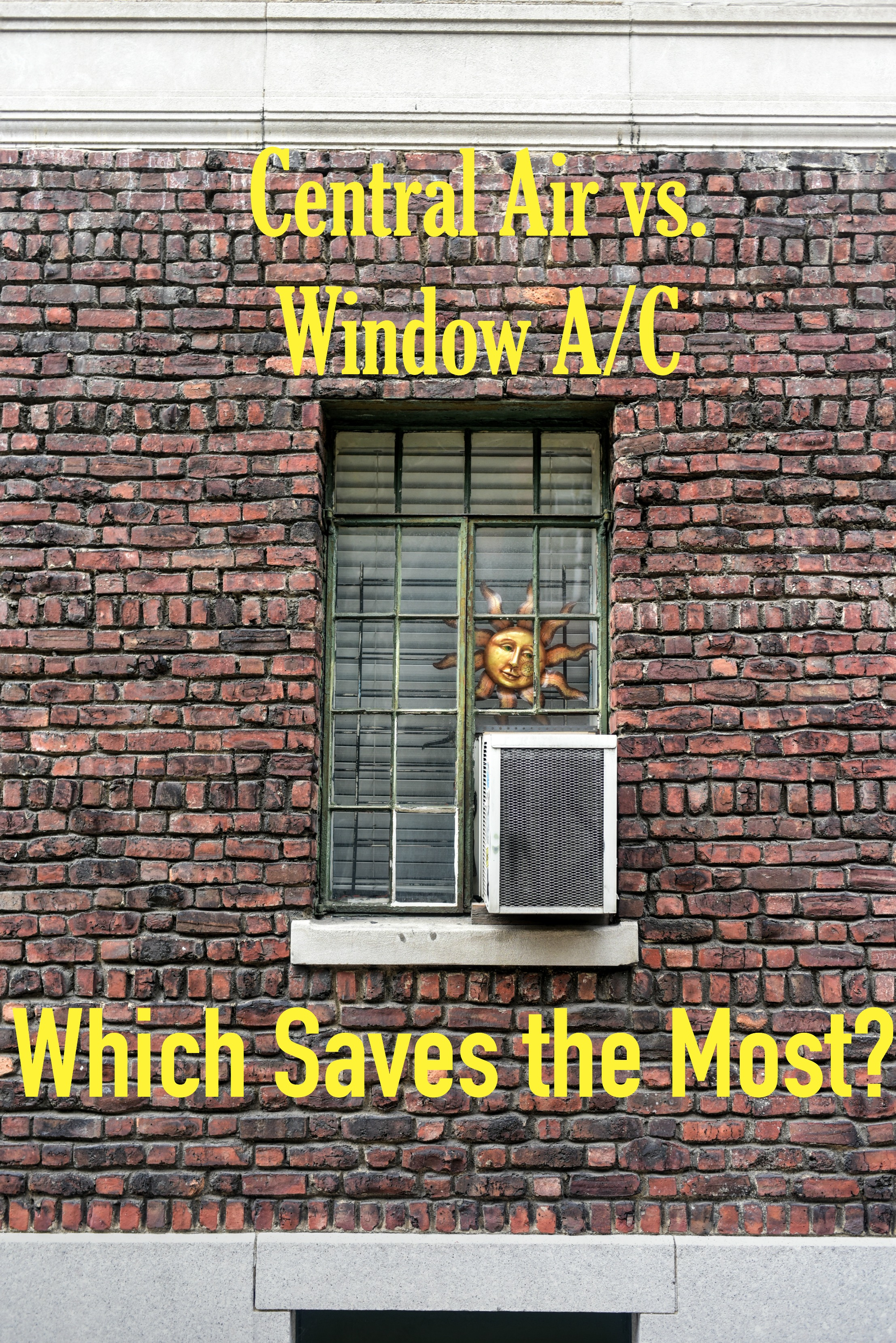 Central Air vs. Window A/C: Which Saves the Most?