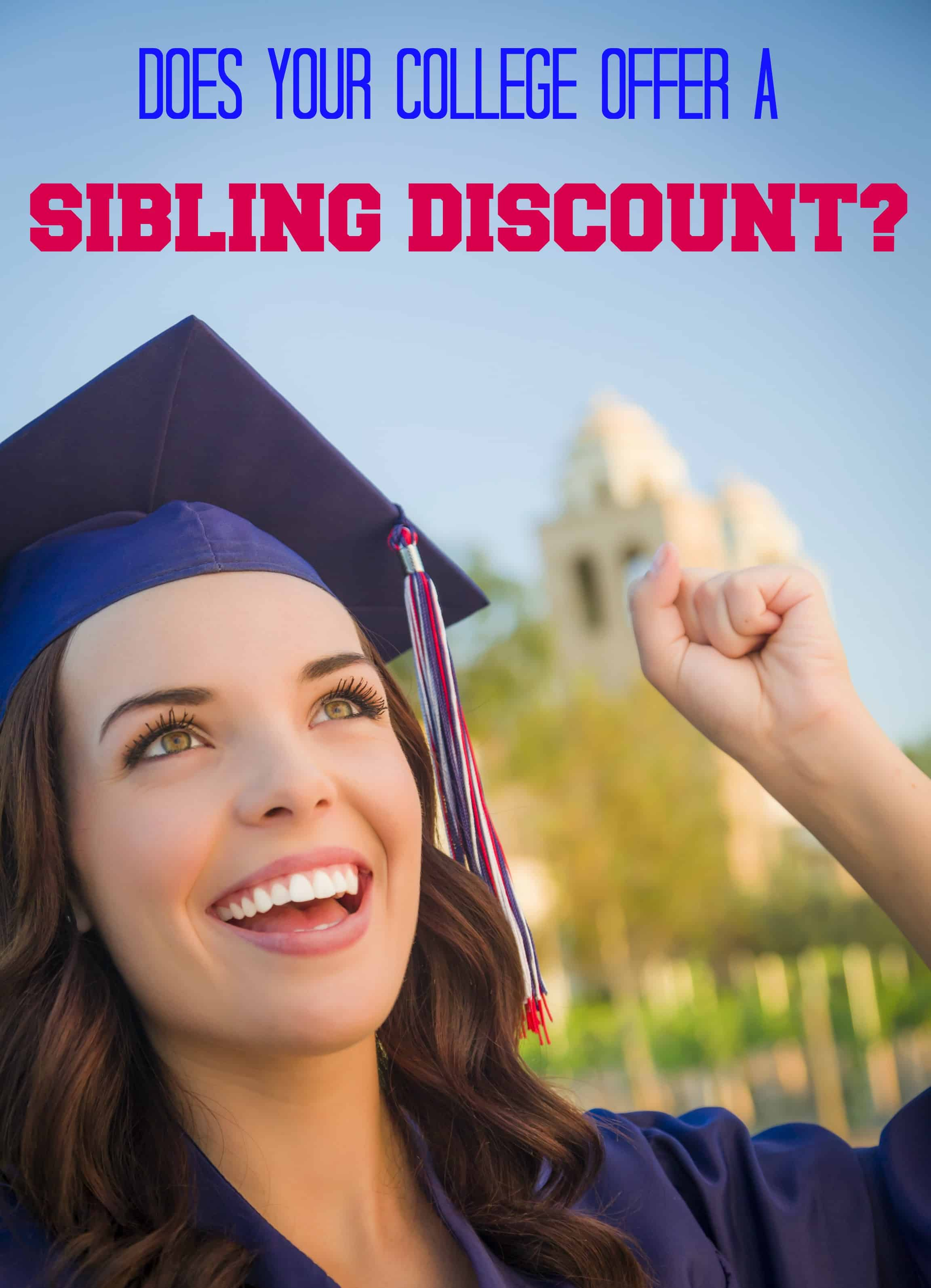 Does Your College Offer a Sibling Discount?
