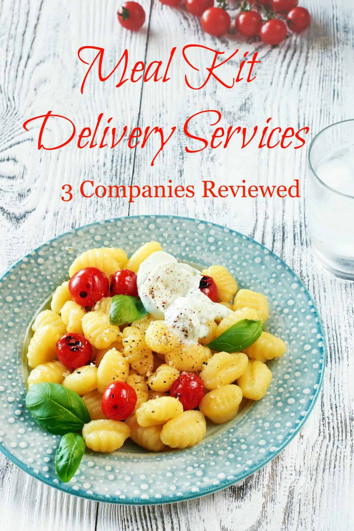 Meal Kit Delivery Services 3 Companies Reviewed