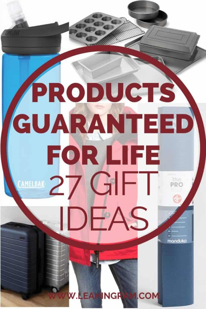 products guaranteed for life