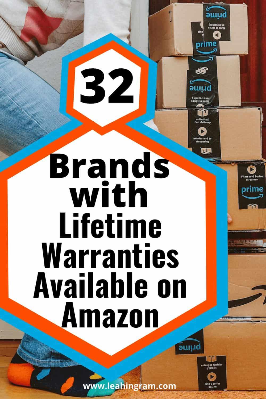32 brands with lifetime warranties