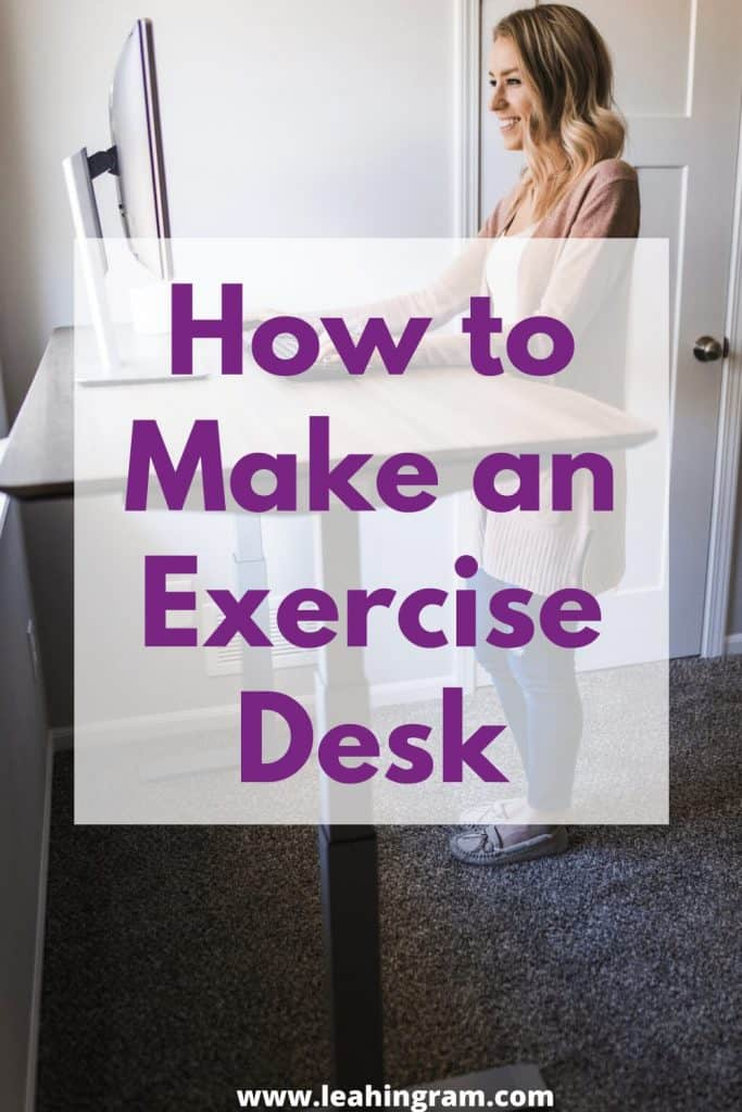 make an exercise desk at home person standing